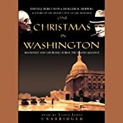 One Christmas in Washington: Roosevelt and Churchill Forge the Grand Alliance | [David J. Bercuson, Holger H. Herwig]