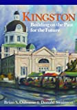 Kingston: Building on the Past for the Future