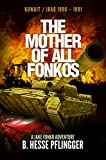 The Mother of All Fonkos (Jake Fonko Book 6)