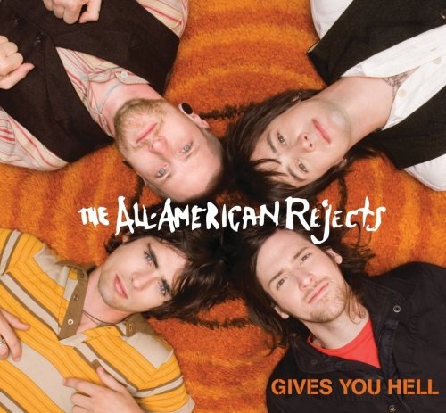 The All-American Rejects - Gives You Hell - Zortam Music