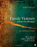 img - for Family Violence Across the Lifespan: An Introduction book / textbook / text book