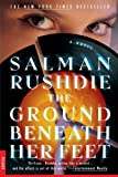 The Ground Beneath Her Feet (0312254997) by Rushdie, Salman