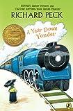 A Year Down Yonder (Turtleback School & Library Binding Edition) (0613579348) by Peck, Richard