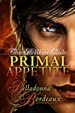 img - for Primal Appetite (The Hellfire Club, Book 1) book / textbook / text book