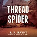 Thread of the Spider: The Nicolette Scott Mysteries, Book 5 (       UNABRIDGED) by Robert R. Irvine Narrated by Angela Brazil