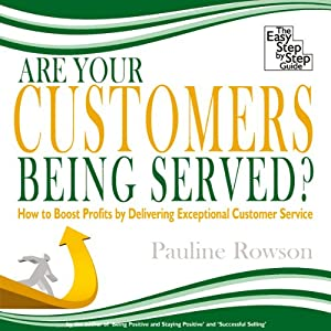 Are Your Customers Being Served? Audiobook