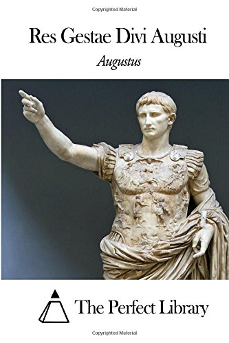 Res Gestae Divi Augusti (Latin Edition)