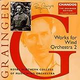 The Grainger Edition Vol. 8 (Werke für Blasorchester Vol. 2)