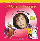 Le Mari de la souris (1CD audio)