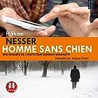 Homme sans chien (Gunnar Barbarotti 1) | Livre audio Auteur(s) : Håkan Nesser Narrateur(s) : Jacques Frantz