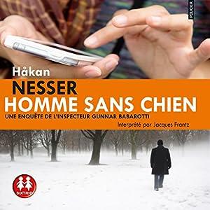 Homme sans chien (Gunnar Barbarotti 1) Hörbuch
