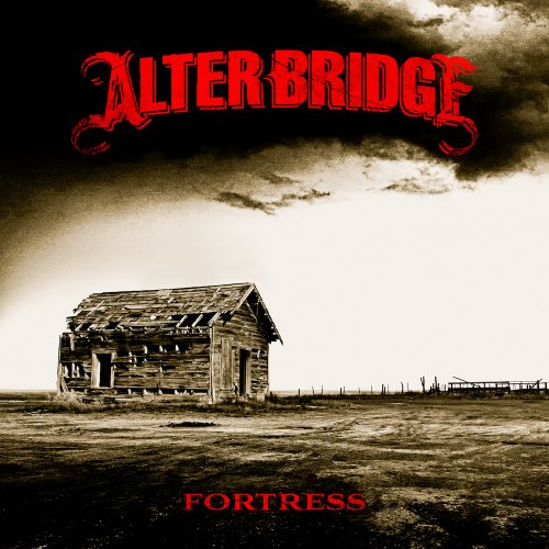 Alter Bridge - Fortress - Zortam Music