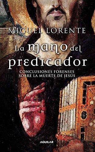 La mano del predicador de Miguel Lorente