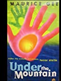 Under The Mountain (0140313893) by Maurice Gee