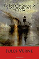 TWENTY THOUSAND LEAGUES UNDER THE SEA, New Edition