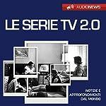 Le serie TV 2.0   Andrea Lattanzi Barcelò