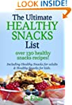 Ultimate Healthy Snack List including...