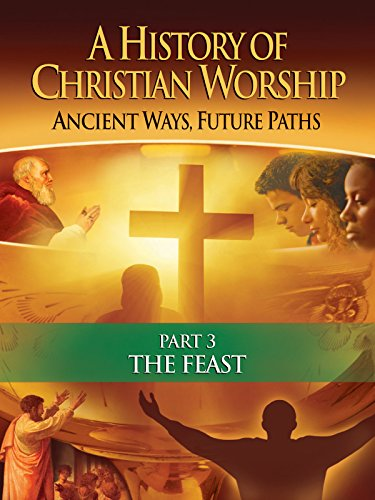 History of Christian Worship on Amazon Prime Instant Video UK