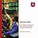 Kapitalisme: Hoorcollege over de geschiedenis van onze moderne maatschappij Hörbuch von Maarten van Rossem Gesprochen von: Maarten van Rossem