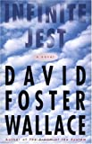 Brown and Company- -Little By David Foster Wallace: Infinite Jest: A Novel