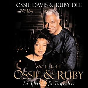 Before We Met: An Unabridged Selection from With Ossie and Ruby | [Ossie Davis, Ruby Dee]