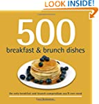 500 Breakfast and Brunch Dishes (500...