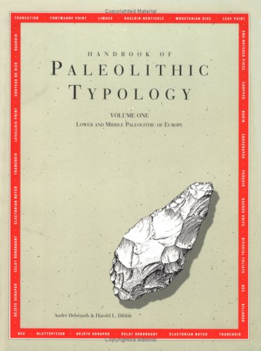 Handbook of Paleolithic Typology: Lower and Middle Paleolithic of Europe