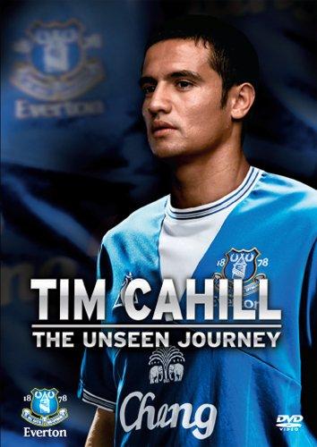 Everton FC - Tim Cahill - The Unseen Journey [DVD]
