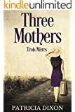 Trois M�res: Three Mothers (English Edition)