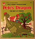 Walt Disney's Pete's Dragon: The Best of Friends. A Whitman Tell-A-Tale book. No. 2637