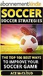 Soccer: Soccer Strategies: The Top 10...
