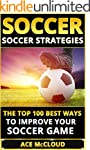 Soccer: Soccer Strategies: The Top 10...