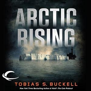 Arctic Rising | [Tobias S. Buckell]
