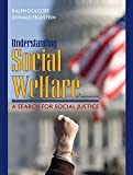 img - for Understanding Social Welfare: A Search for Social Justice (8th Edition) by Ralph Dolgoff (2008-12-22) book / textbook / text book
