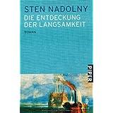 """Die Entdeckung der Langsamkeit: Romanvon """"Sten Nadolny"""""""