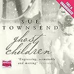 Ghost Children | Sue Townsend