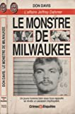 Le monstre de milwaukee: l'affaire jeffrey dahmer