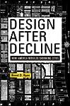 Design After Decline: How America Reb...