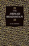 img - for The Srimad Bhagavatam of Krishna-Dwaipayana Vyasa (2 Volume Set) by J. M. Sanyal (2000-04-05) book / textbook / text book