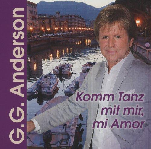 G.G. Anderson - Komm Tanz Mit Mir Mi Amor
