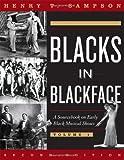 Blacks in Blackface: A Sourcebook on Early Black Musical Shows [2 VOLUME SET]