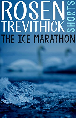 The Ice Marathon by Rosen Trevithick