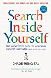 Search Inside Yourself: The Unexpected Path to Achieving Success, Happiness (and World Peace) (0062116932) by Tan, Chade-Meng