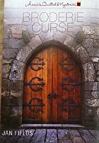 Broderie Curse by Jan Fields