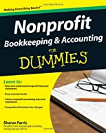 Nonprofit Bookkeeping &amp; Accounting For Dummies