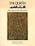 img - for The Quran: Catalogue of an Exhibition of Quran Manuscripts at the British Library, 3 April-15 August 1976 book / textbook / text book