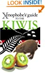 The Xenophobe's Guide to the Kiwis (X...