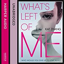 What's Left of Me (The Hybrid Chronicles, Book 1) (       UNABRIDGED) by Kat Zhang Narrated by Kim Mai Guest