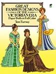Great Fashion Designs of the Victoria...