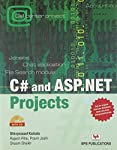 C # AND ASP. NET PROJECTS First Edition price comparison at Flipkart, Amazon, Crossword, Uread, Bookadda, Landmark, Homeshop18